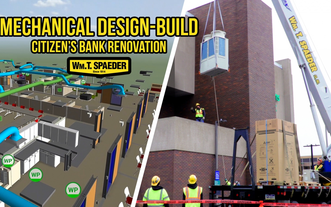 Citizen's Bank Renovation:  Mechanical Design-Build Process